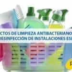 7 productos de limpieza antibacterianos básicos en la desinfección de instalaciones especiales